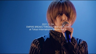 EMPiRE / ERROR [EMPiRE BREAKS THROUGH the LiMiT LiVE] at Tokyo International Forum HallA