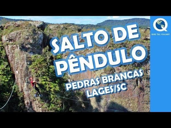 Salto de Pêndulo no Parque de Aventuras Pedras Brancas - Lages SC