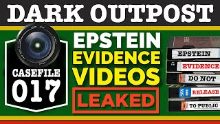 Dark Outpost 07-06-2020  Epstein Video Evidence Leaked