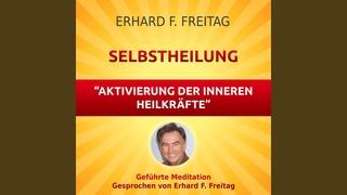 Selbstheilung - Aktivierung der inneren Heilkräfte (Geführte Meditation)