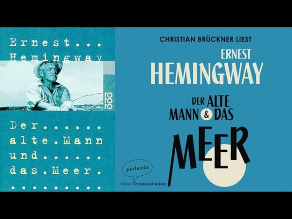 Der alte Mann und das Meer Hörbuch von Ernest Hemingway Deutsch Komplett