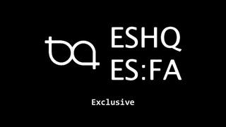 Newest trailer for ESHQ