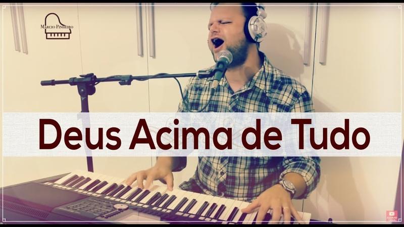 DEUS ACIMA DE TUDO MARCIO PINHEIRO Cover Geraldo Guimarães