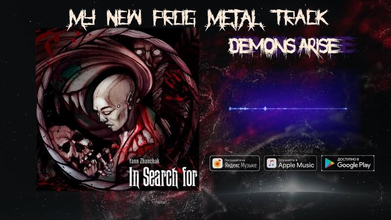 In Search For - Demons Arise | progressive power metal single 2020