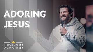 Adoring Jesus (Поклонение Иисусу) - Ben Fitzgerald. Kingdom Domain 2020