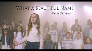 What A Beautiful Name - Hillsong Worship - cover by Reese Oliveira and Friends