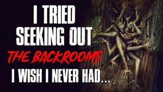I Tried Seeking Out The Backrooms, I Wish I Never Had Creepypasta