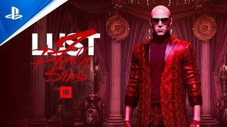 Hitman 3: Seven Deadly Sins - Lust Announcement Trailer | PS5, PS4, PS VR