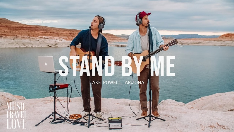 Stand By Me Music Travel Love Lake Powell Ben E King Cover