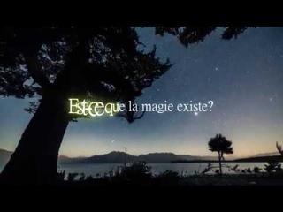Es-ce que la magie existe?