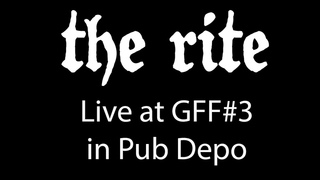 The Rite - Live at Good Friends Fest #3 in Pub Depo