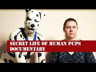 Life Of The Human Pups DOCUMENTARY