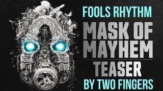Borderlands Mask of Mayhem [Remix] Music Fools Rhythm by Two Fingers