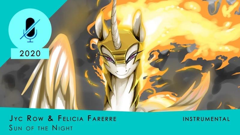 [Instrumental] Jyc Row Felicia Farerre - Sun of the Night