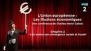 Les illusions économiques de l'UE Chapitre 2 Conférence de Charles Henri Gallois
