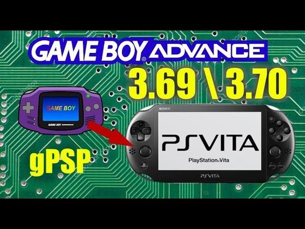 Настраиваем gPSP (Эмулятор GameBOY Advance) PS Vita 3.70 \ 3.69 GameandGeek