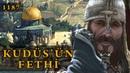 Kudüs'ün Fethi (1187) | Hıttin Muharebesi Selahaddin Eyyubi