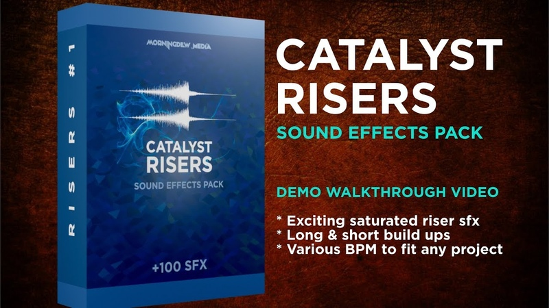 Catalyst Risers Sound Effects Pack Walkthrough