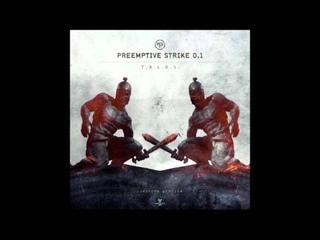 Preemptive Strike 0.1 - Zeitgeist (Sub Specie Aeternitatis)