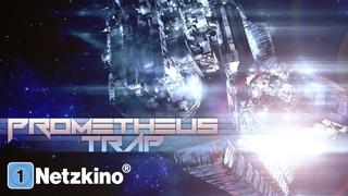 Prometheus Trap - Stehle nicht von den Göttern (Science Fiction Filme Deutsch in voller Länge) *HD*