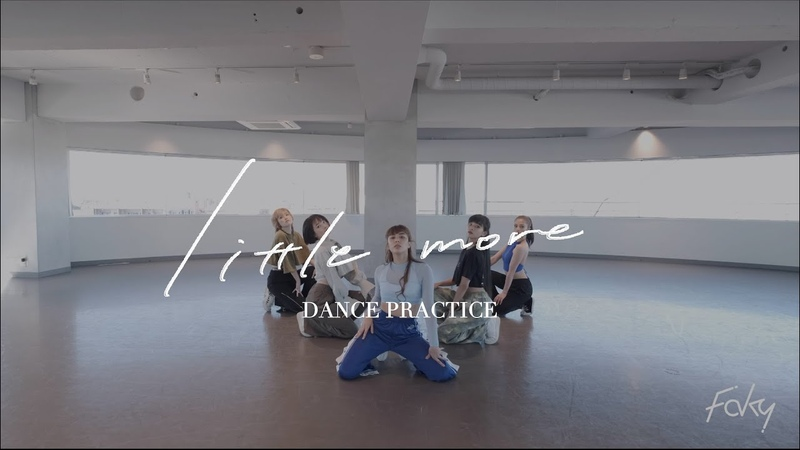 Dance Practice Video FAKY little more