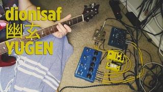 幽玄 YUGEN (ambient) Guitar PRS SE + Strymon BigSky, Flamma FS05, TC Electronic Flashback, Twin Looper
