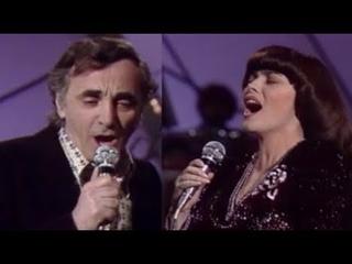 Charles Aznavour et Mireille Mathieu - Une vie d'amour (1981)