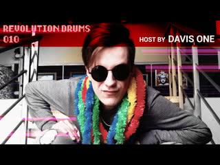 Revolution Drums 010 | Host by Davis One