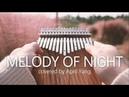 Melody of the Night 夜的钢琴曲5 - kalimba cover