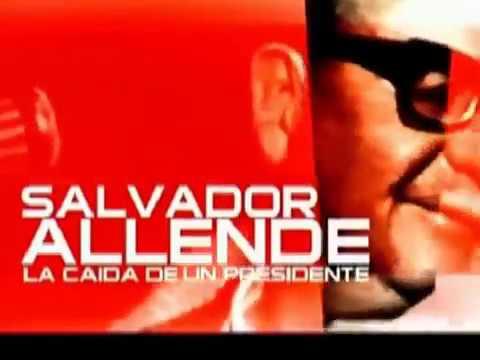 Documental Salvador Allende La Caída de un Presidente