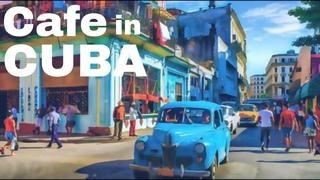 Cafe in Cuba    Cuban Instrumental Music Latin Salsa    Carter Institute