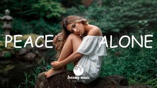 Peace Alone - Best Indie\Folk\Pop Playlist | October 2020