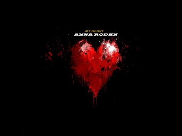 Anna Roden My Heart