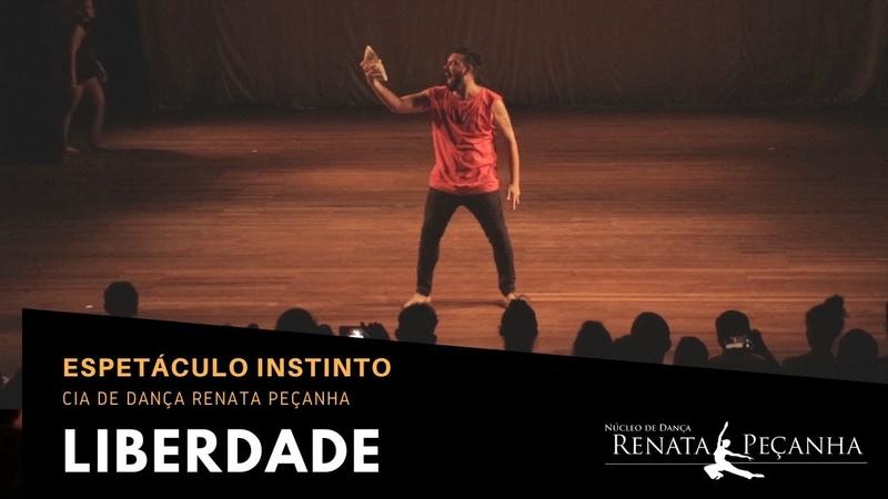 Espetáculo Instinto 9 Liberdade Feat Cia de Dança Renata Peçanha