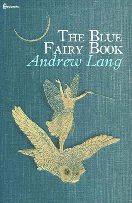 The Blue Fairy Book (Coloured Fairy Books #1)