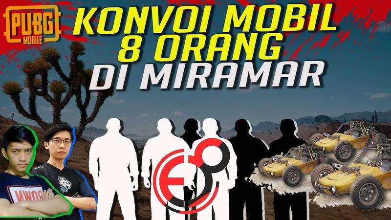 SERU PARAH !! KONVOI MOBIL 8 ORANG BARENG EJ GAMING , ELITE 8 - PUBG MOBILE