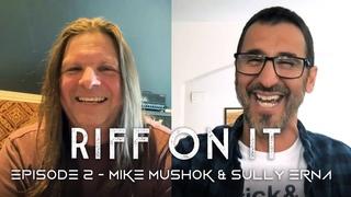 RIF ON IT   Ep  2   Sully Erna (Godsmack) and Mike Mushok (Staind/Saint Asonia)