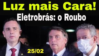 Extra! Bolsonaro e o roubo elétrico! Eletrobrás nas mãos de Guedes e os 302 Ladrões! Cadê  Heleno?