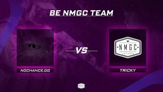 vs TRICKY | Be NMGC Team