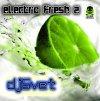 Скачиваем новый микс dj Svet - Electro Fresh 2