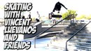 SKATING WITH VINCENT LUEVANOS AND THE IDOLS CREW NKA VIDS