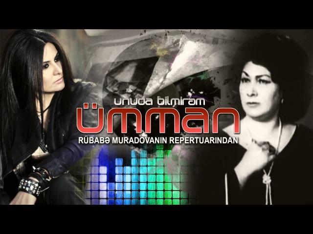 Ümman - Unuda bilmirəm (by Rash Remix)