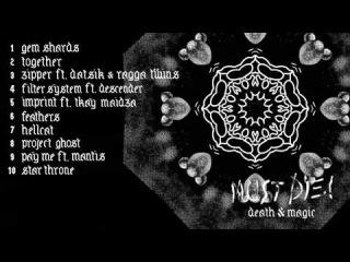 MUST DIE! - Death & Magic Album Sampler