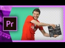 How to Chroma Green Key Effectively in Premiere Pro