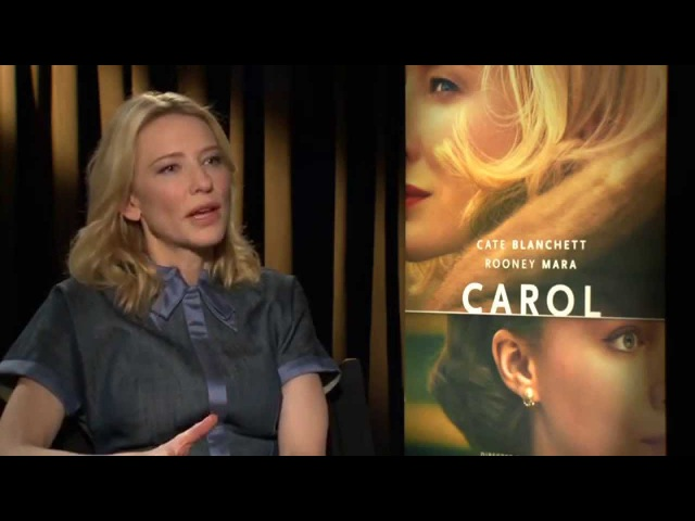Carol: Cate Blanchett Carol Official Movie Interview
