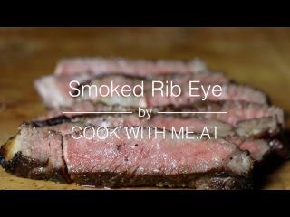 Smoked Rib Eye Steak - feat. BBQ aus Rheinhessen & Redstyle Cooking - COOK WITH