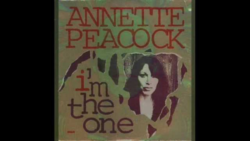 ANNETTE PEACOCK Im The One. wmv