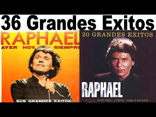 Raphael 36 Grandes Exitos Lo Mas Escuchado Romanticas Antaño mix