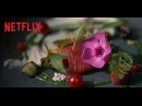 Chef's Table - Season 2 | Official Trailer [HD] | Netflix