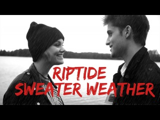 Riptide / Sweater Weather - Vance Joy / The Neighbourhood (cover) Anna Liza Risse / Chris Brenner